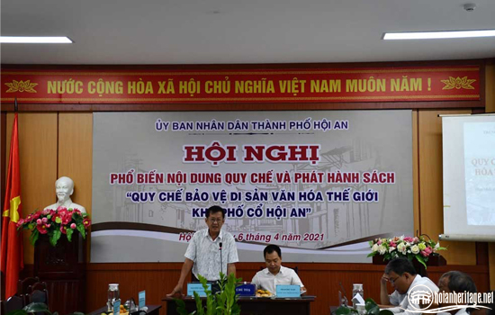 """Conference on disseminating and issuing """"the Regulation of Protection of the World Cultural Heritage site – Hoi An Ancient Town"""""""